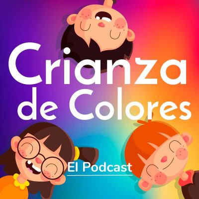 Podcast Crianza de Colores